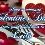 On Sunday February 14 come to Leila By The Bay with your Valentine!