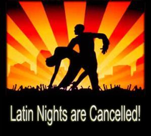 Latin Nights Cancelled at Leila By The Bay