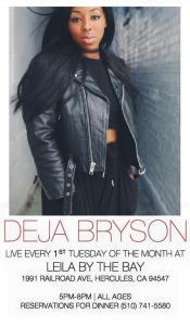 Deja Bryson at Leila By The Bay