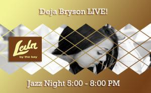 Jazz Night with Deja Bryson