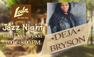 Deja Bryson Live