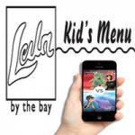 Kid's Menu at Leila!