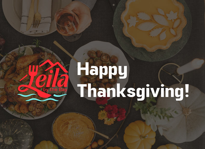 Leila by the Bay - Happy Thanksgiving - Thanksgiving Feast on a Table, logo and text